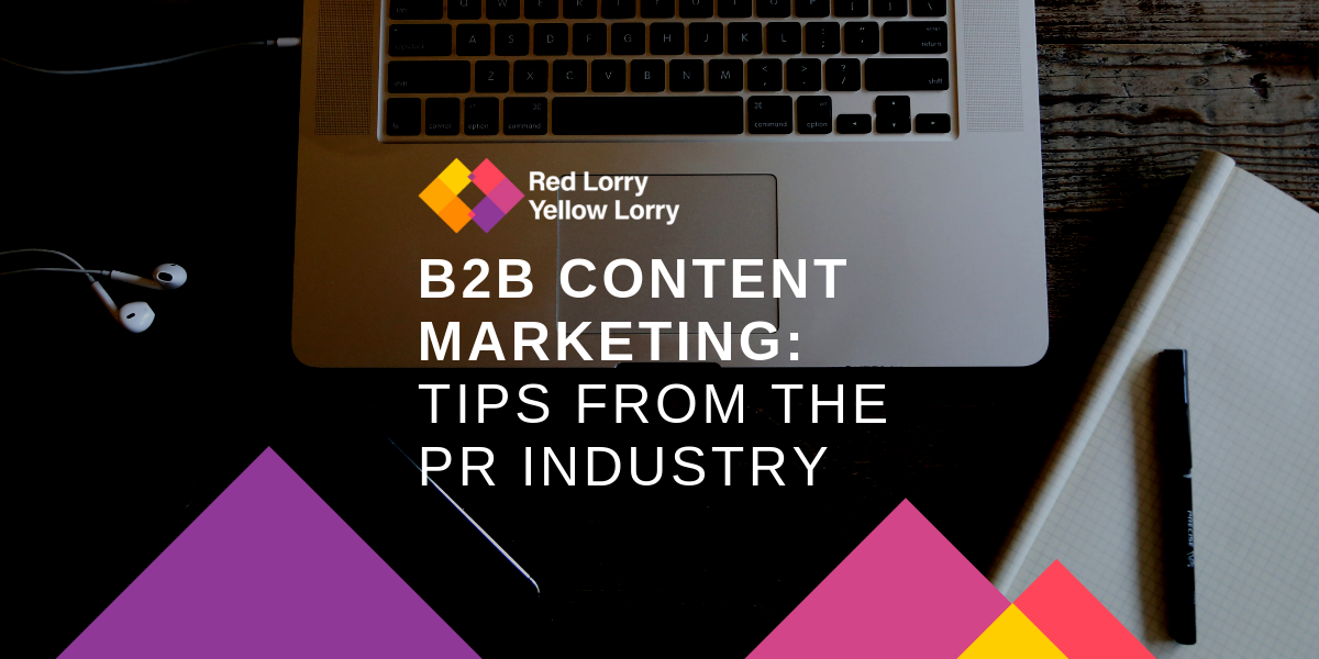 B2B Content Marketing Tips from the PR Industry
