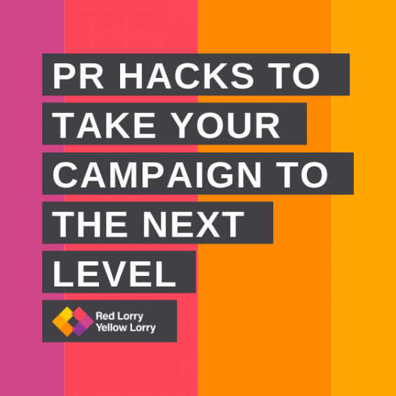 PR hacks to take your campaign to the next level