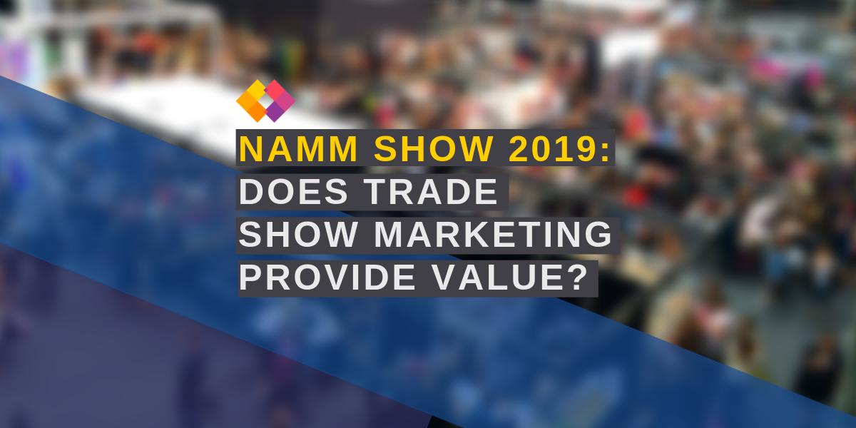 NAMM trade show marketing