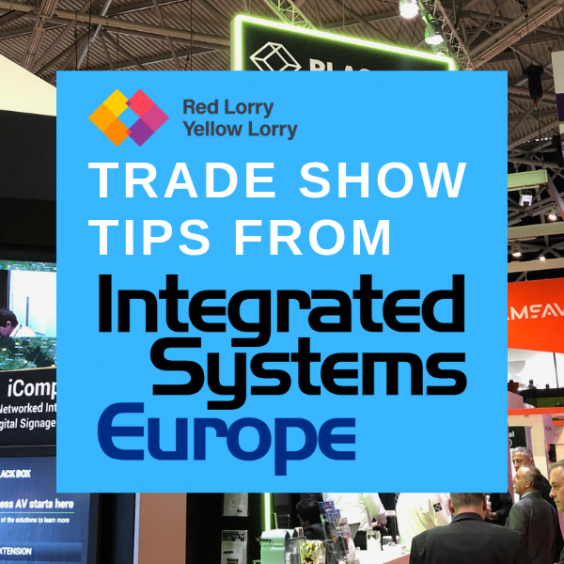 Trade show tips from Integrated Systems Europe (ISE)