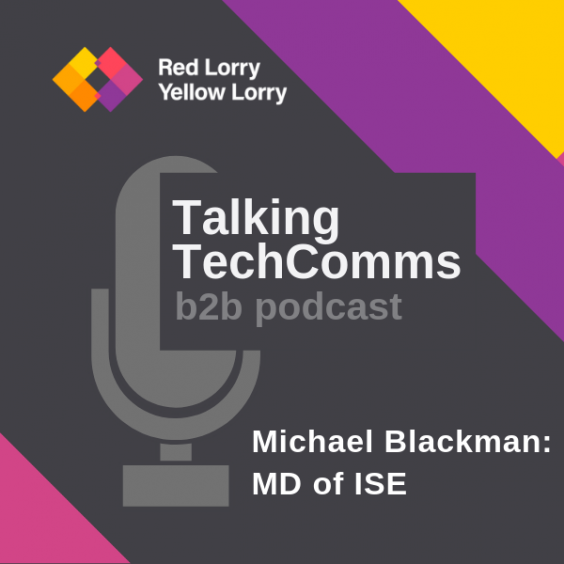 Talking TechComms b2b podcast: Michael Blackman, MD of ISE