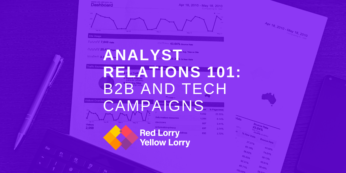 Analyst relations 101: b2b and technology campaigns