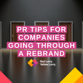 Pr Tips for companies going through a rebrand