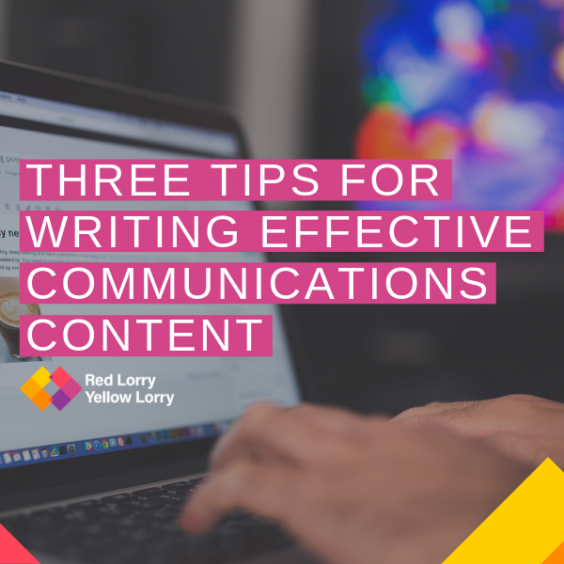 Three tips for writing effective communications content