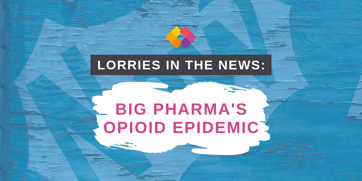 Lorries in the news: big pharma's opioid epidemic